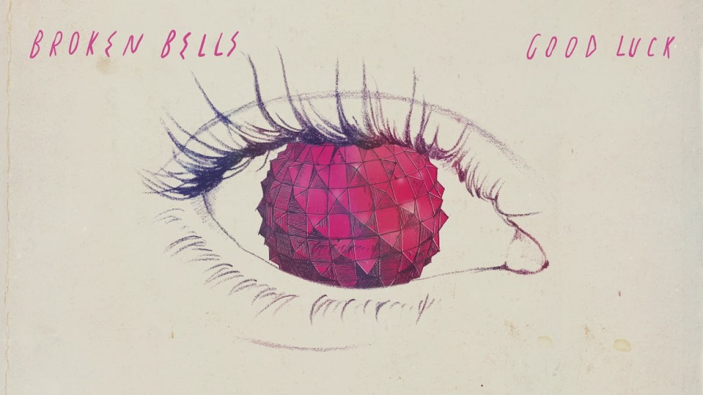 Listen to the song Good Luck by the Broken Bells on YouTube
