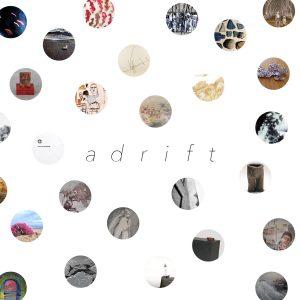 Adrift, a national juried exhibition at Main Street Arts