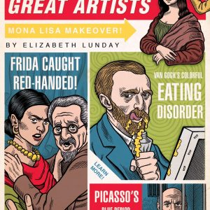 Secret Lives of Great Artists at available at Main Street arts